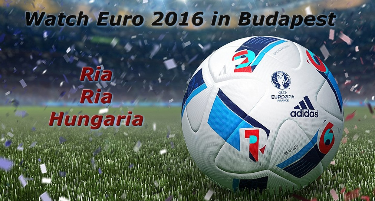 watch euro 2016 in budapest