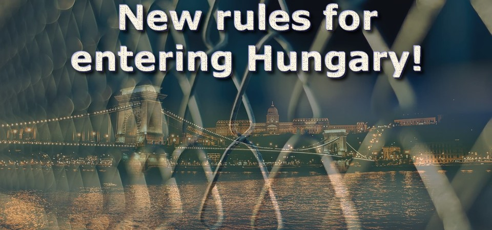 New rules for entering hungary